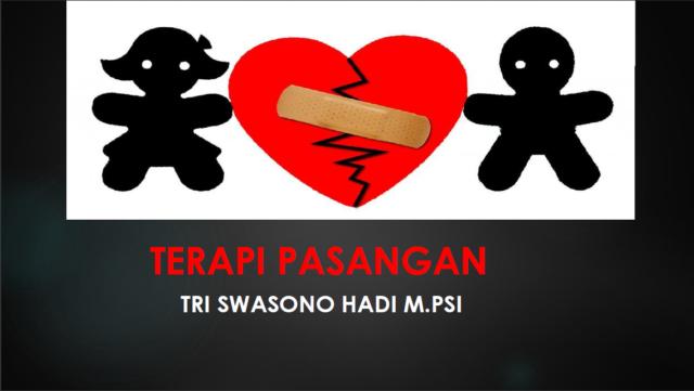 Kuliah Umum Terapi Pasangan oleh Tri Swasono Hadi, M.Psi., Psikolog
